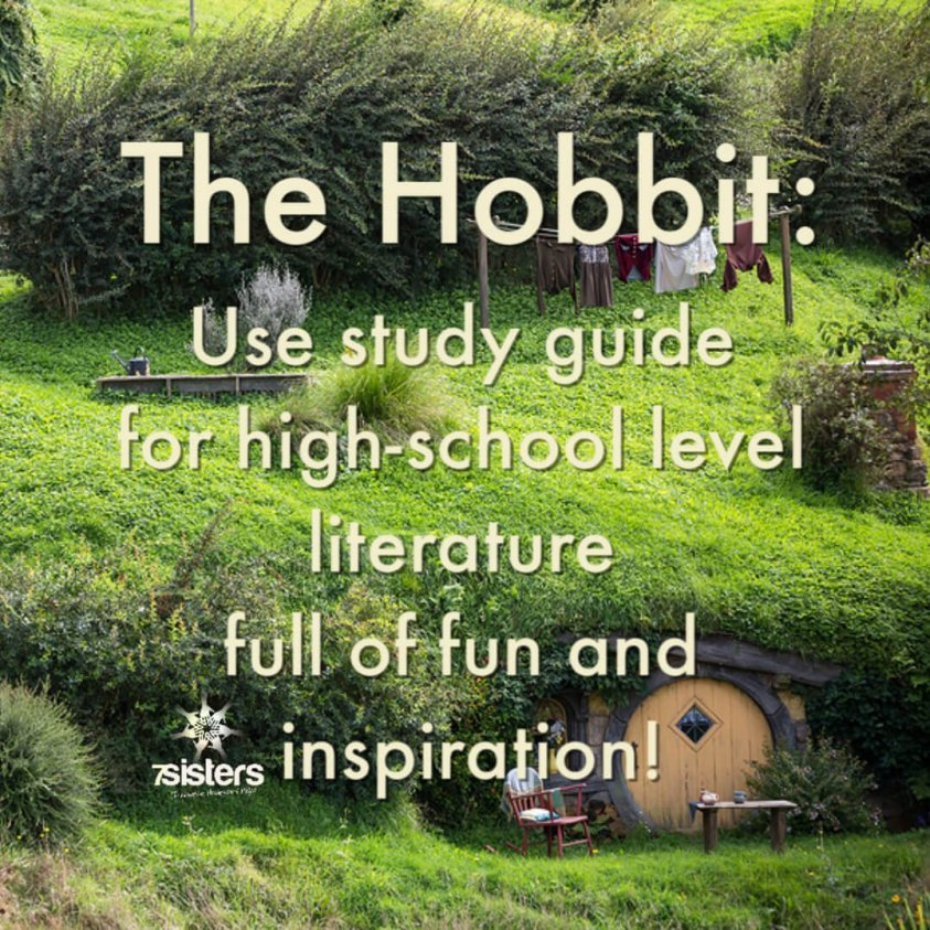 The Hobbit: Use 7Sisters' literature study guide for inspiring and entertaining high school literature.