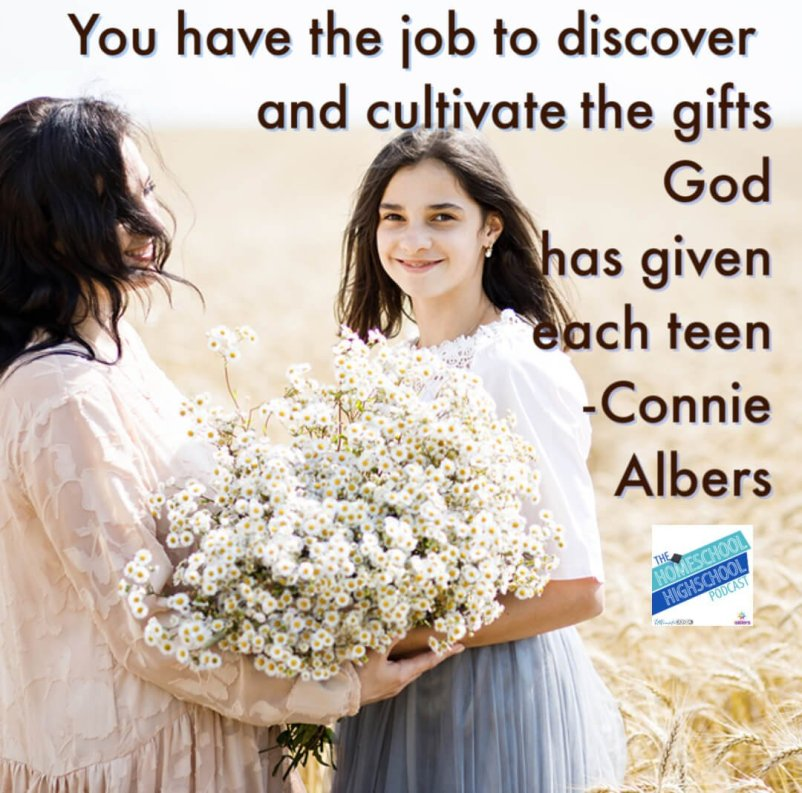 You have the job to discover and cultivate the gifts that God has given each teen. Connie Albers shares how to emphasize relationships to develop teens' gifts. #HomeschoolHighSchoolPodcast #ConnieAlbers #ParentingTeens #BuildingRelationshipsWithTeens
