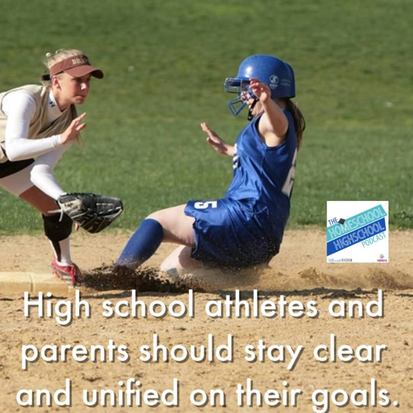 High school athletes and parents should stay clear and unified on their goals.