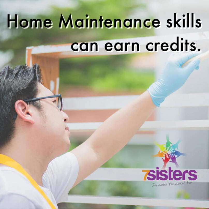 Home Maintenance skills can earn credits. Life skills are good electives for the homeschool transcript.
