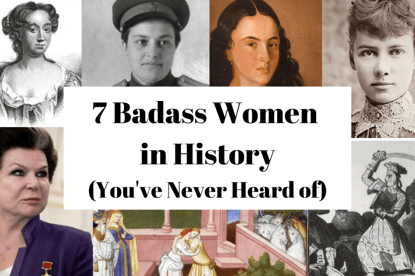 7 Badass Women In History