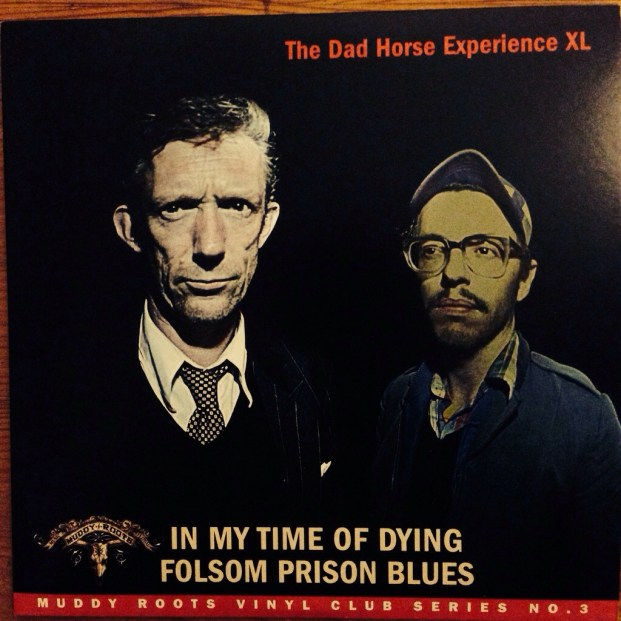The Dad Horse Experience XL - In My Time Of Dying / Folsom Prison Blues | Front