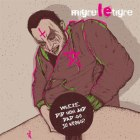 Migre Le Tigre - Where did mom and dad go so wrong?