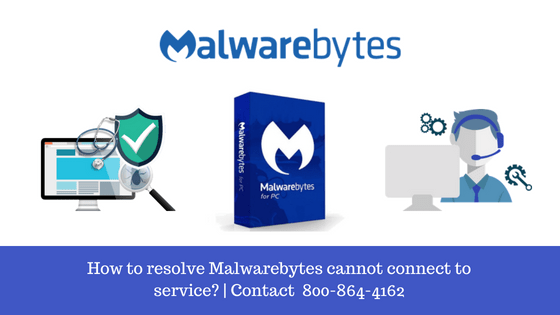 Malwarebytes cannot connect to service