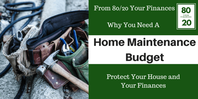 Why homeowners need a home maintenance budget