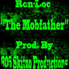 Ron-Loc %22The Mobfather%22