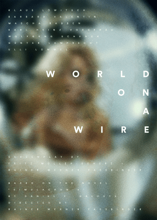 """World on a Wire"""