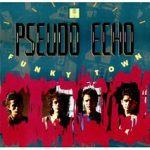 Pseudo Echo- Funky Town (1987)