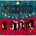 Pseudo Echo- Funky Town (1987)