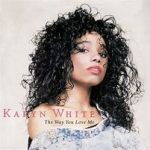 Karyn White- The Way You Love Me (1988)
