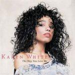 Karyn White- The Way You Love Me (1988)