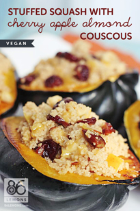 Squash Stuffed with Cherry Apple Almond Couscous (vegan, gf)