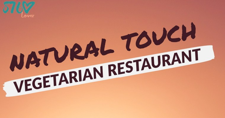 Natural Touch Vegetarian Restaurant