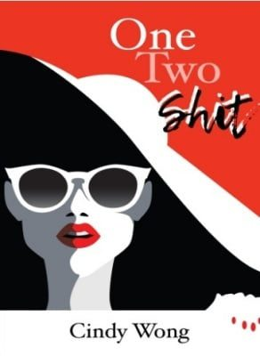 8Letters Bookstore and Publishing One Two Shit by Cindy Wong Book Cover