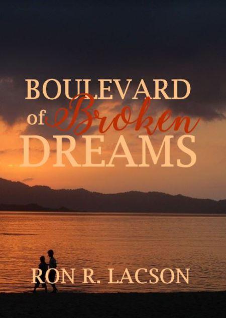 Boulevard of Broken Dreams | Paperback| Ron R. Lacson | 8Letters