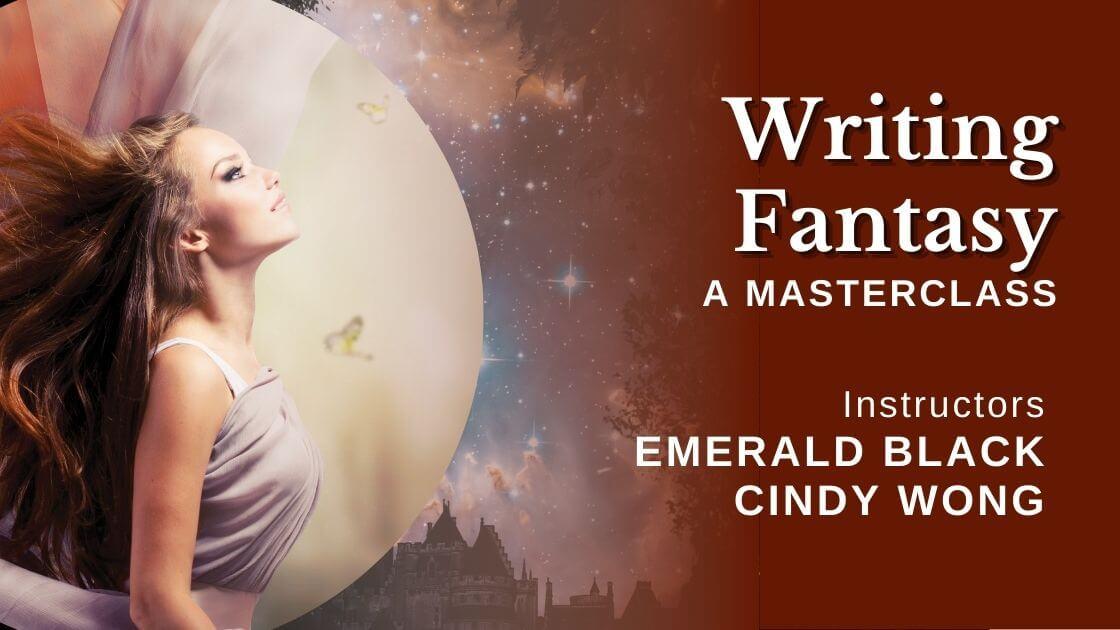 Writing Fantasy Masterclass Cindy Wong and Emerald Blake