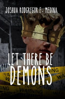 Let There be Demons | Joshua Rodgregor E. Medina | Fantasy
