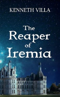 The Reaper of Iremia | Kenneth Villa | Fantasy | Paperback