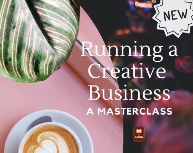 Running a Creative Business Masterclass