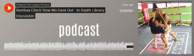 podcast - in depth Rambaa clinch