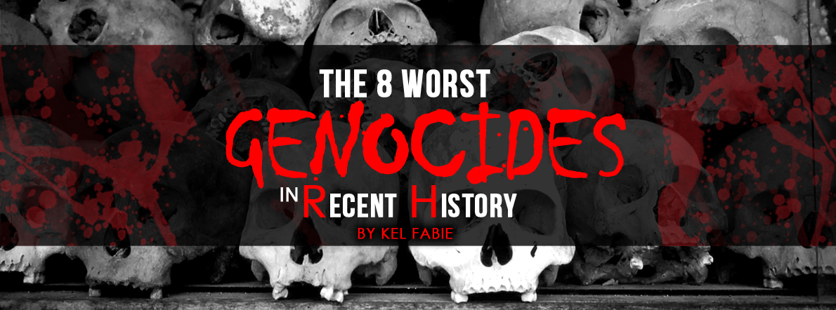 The 8 Worst Genocides in Recent History