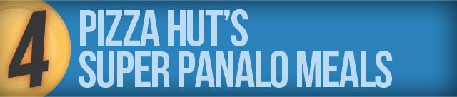 Pizza Hut's Super Panalo Meals