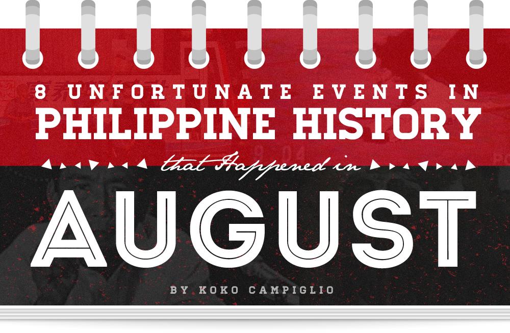 Unfortunate Events In Philippine History AugustD