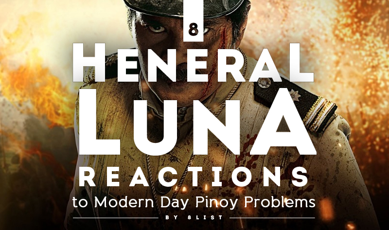 8 Heneral Luna Reactions to Modern Day Pinoy Problems