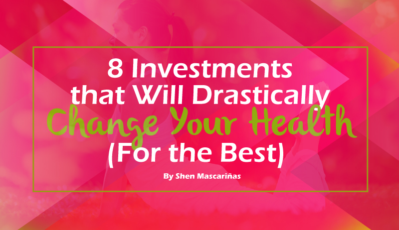 8-Investments-that-Will-Drastically-Change-Your-Health-(For-the-Best)_h2