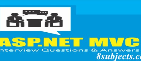 ASP.Net Mvc interview questions