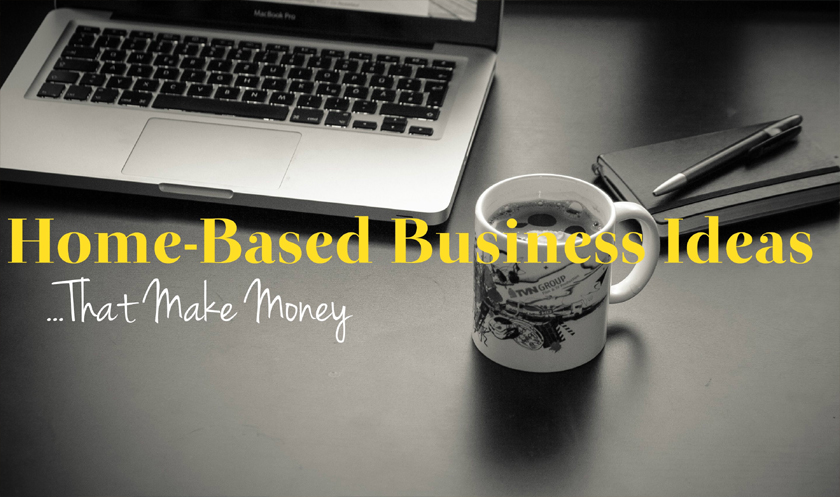 Best Home based Business 2017