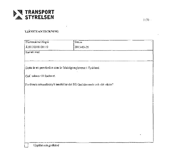 The notice from the Swedish Road Administration stating they found the German registration to be invalid.