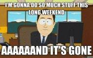Long Weekend Funnies