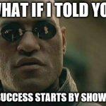 Success = Showing Up – 905business.com