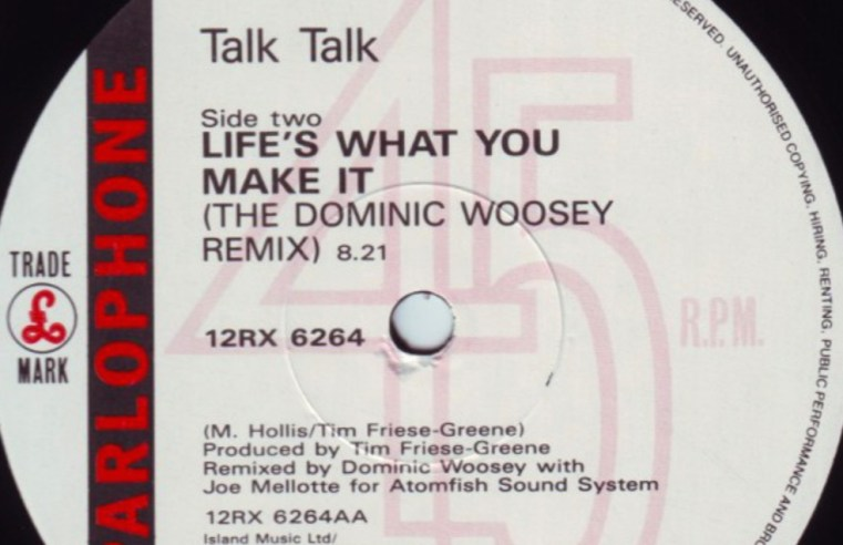 THROWBACK THURSDAY: Talk Talk - Life's What You Make It (Dominic Woosey Remix) [August 1990]