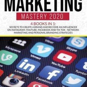 Social Media Marketing Mastery 2020 4 Books in 1