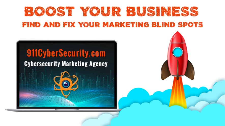 Find and Fix Your Marketing, Advertising and SEO Blind Spots with 911CyberSecurity.com