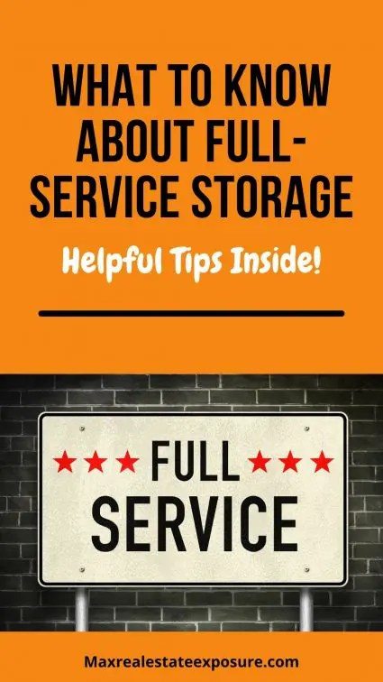 What to Know About Full Service Storage
