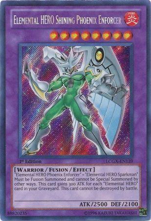 Elemental Hero Shining Phoenix Enforcer LCGX EN139 Secret Rare 1st Edition Legendary