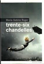 Trente-six chandelles - Marie-Sabine Roger -Rouergue