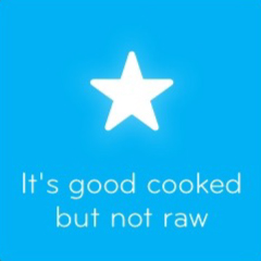 It's good cooked but not raw 94