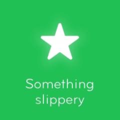 Something slippery 94