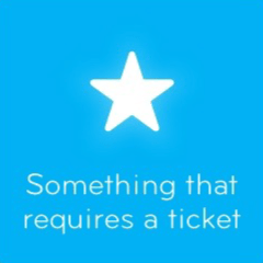 Something that requires a ticket 94