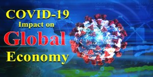 COVID-19- Impacted global economy as well as trade routes and supply chains