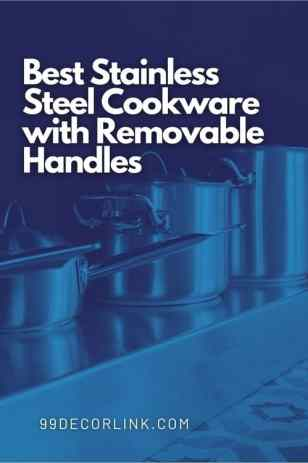 Best Stainless Steel Cookware with Removable Handles Pinterest