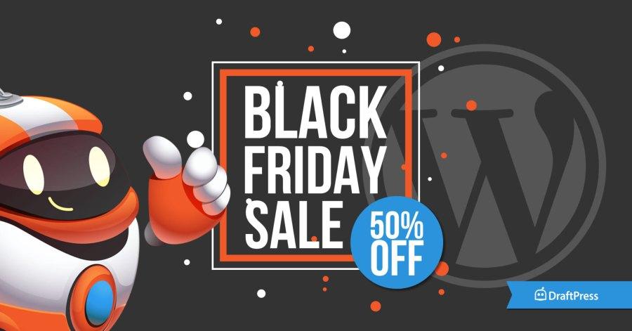 DraftPress Black Friday Sale WordPress Promotion