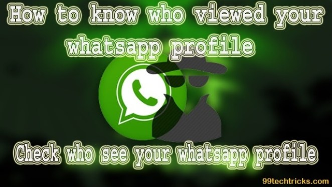 how to know if someone checked your whatsapp profile