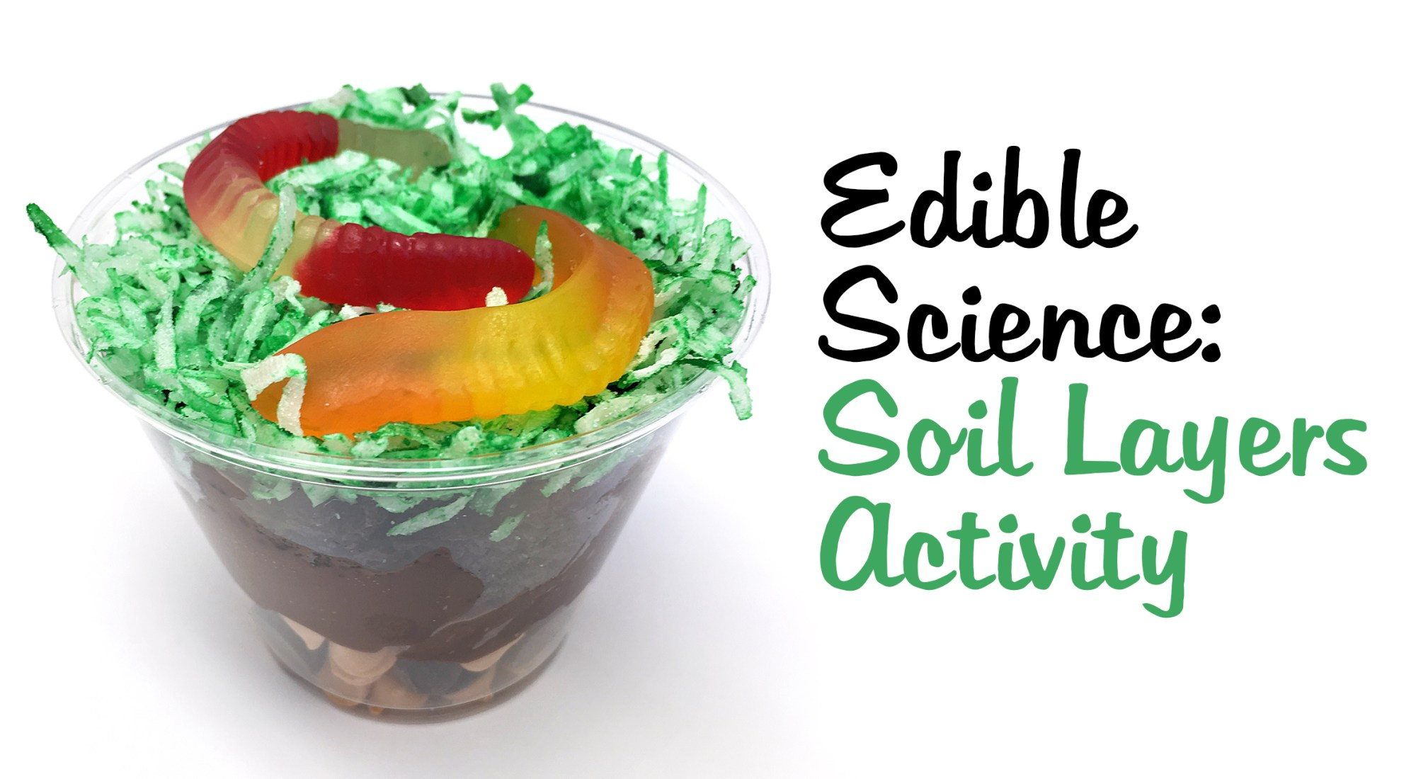hight resolution of edible science soil layers activity