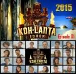 sur YT:  VIDÉO Koh-Lanta Johor 2015 – Saison 14 – Episode 01 | en Replay/Streaming Télécharger Gratuit  infos