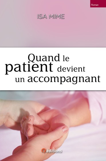 9editions-livre-isa-mime-quand-patient-acompagnant-001-x1500